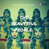 The Beautiful People - Charles Beaumont