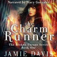 The Charm Runner - Jamie Davis