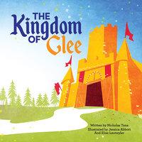 The Kingdom of Glee - Nicholas Tana