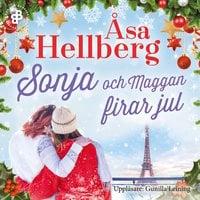 Sonja och Maggan firar jul - Åsa Hellberg