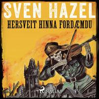 Hersveit hinna fordæmdu - Sven Hazel