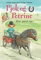 Pjok og Petrine 16 - Klar, parat, kør! - Kirsten Sonne Harild