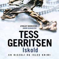 Iskold - Tess Gerritsen
