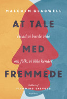 At tale med fremmede - Malcolm Gladwell