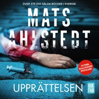 Upprättelsen - Mats Ahlstedt