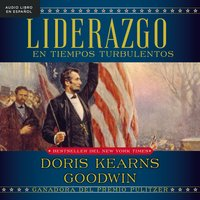 Liderazgo - Doris Kearns Goodwin