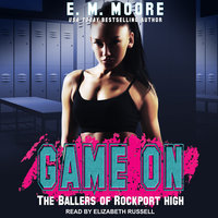 Game On - E.M. Moore