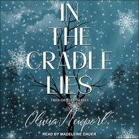 In the Cradle Lies - Olivia Newport