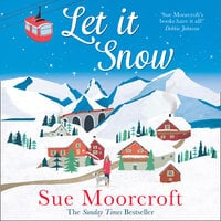 Let It Snow - Sue Moorcroft
