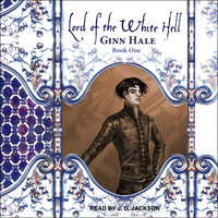 Lord of the White Hell Book One - Ginn Hale