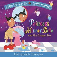 Princess Mirror-Belle and the Dragon Pox - Julia Donaldson