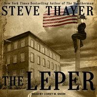 The Leper - Steve Thayer