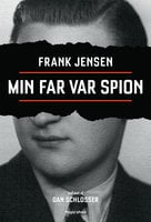 Min far var spion - Frank Jensen