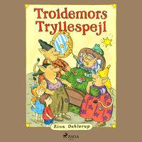 Troldemors tryllespejl - Rina Dahlerup