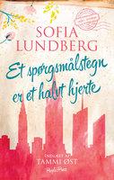 Et spørgsmålstegn er et halvt hjerte - Sofia Lundberg