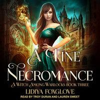 A Fine Necromance - Lidiya Foxglove