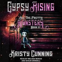 Gypsy Rising - Kristy Cunning
