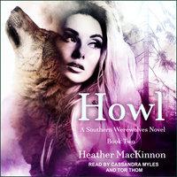 Howl - Heather MacKinnon