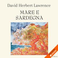 Mare e Sardegna - D.H. Lawrence