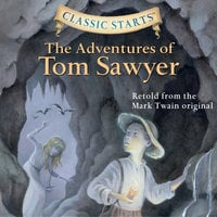 The Adventures of Tom Sawyer - Mark Twain, Martin Woodside