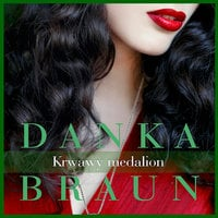 Krwawy medalion - Danka Braun
