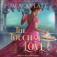 The Touch of Love - Meara Platt