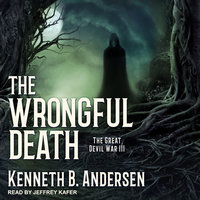 The Wrongful Death - Kenneth B. Andersen