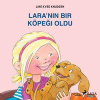 Lara'nın Bir Köpeği Oldu - Line Kyed Knudsen