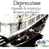 Depressione - Juan Moisés de la Serna