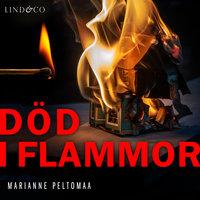 Död i flammor - Marianne Peltomaa