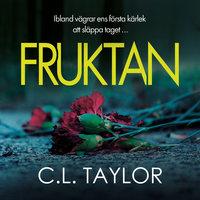 Fruktan - C.L. Taylor