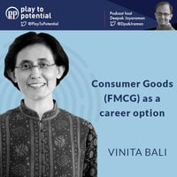 Vinita Bali - Consumer Goods (FMCG) as a career option - Deepak Jayaraman