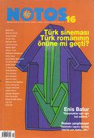 Notos Dosyaları 16 - Türk Sineması Türk Romanının Önüne Geçti - NOTOS