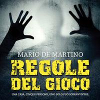 Regole del gioco - Mario De Martino