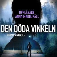 Den döda vinkeln - Thomas Kanger