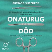 Onaturlig död - Richard Shepherd