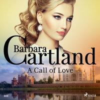 A Call of Love (Barbara Cartland's Pink Collection 101) - Barbara Cartland
