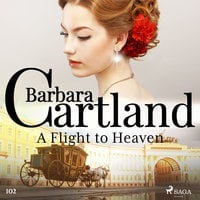 A Flight to Heaven (Barbara Cartland's Pink Collection 102) - Barbara Cartland