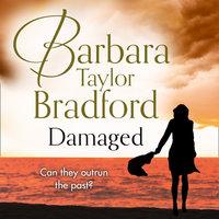 Damaged - Barbara Taylor Bradford