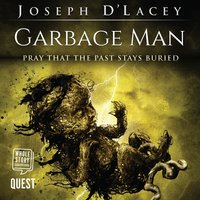 Garbage Man - Joseph D'Lacey