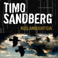 Kullanhuuhtoja - Timo Sandberg