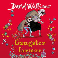 Gangster farmor - David Walliams