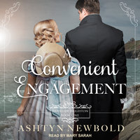 A Convenient Engagement - Ashtyn Newbold