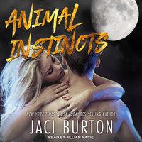 Animal Instincts - Jaci Burton