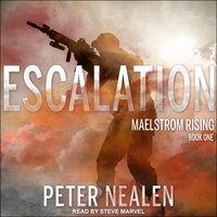 Escalation - Peter Nealen