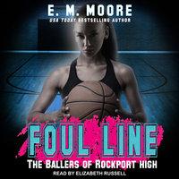 Foul Line - E.M. Moore