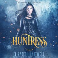 Huntress - Elizabeth Hartwell