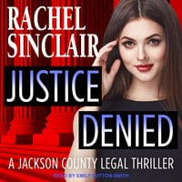 Justice Denied - Rachel Sinclair