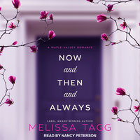 Now and Then and Always - Melissa Tagg