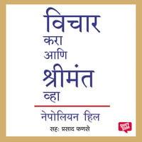 Vichar Kara Aani Shrimant Wha - Napoleon Hill